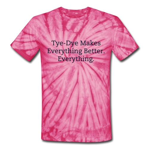 Making The World A Better Place Through Color - Unisex Tie Dye T-Shirt