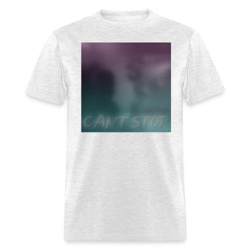 Can't Stop Unisex T-Shirt - Men's T-Shirt