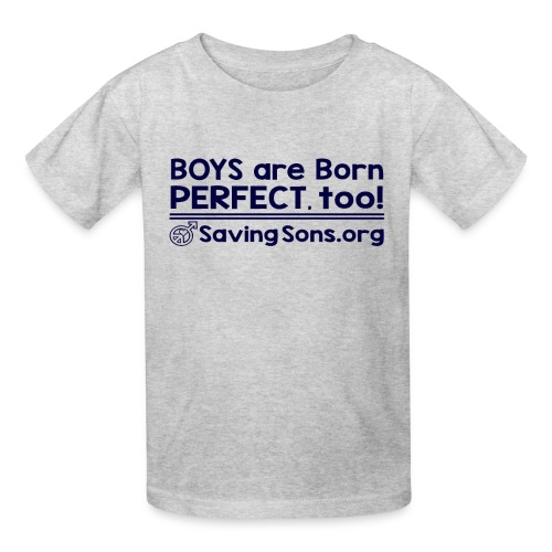 Boys are Born Perfect, Too - Kids' T-Shirt