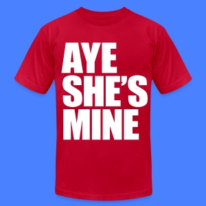 Aye She's Mine T-Shirts - stayflyclothing.com  - Men's T-Shirt by American Apparel
