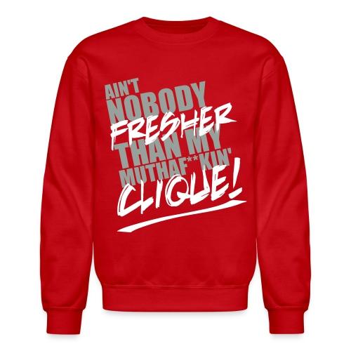 Fresh Clique Sweatshirt - Crewneck Sweatshirt