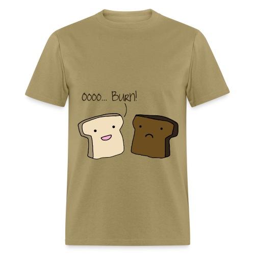 Oh...Burn! - Men's T-Shirt
