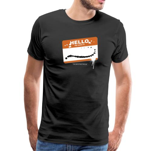 Hello my name is - Men's Premium T-Shirt