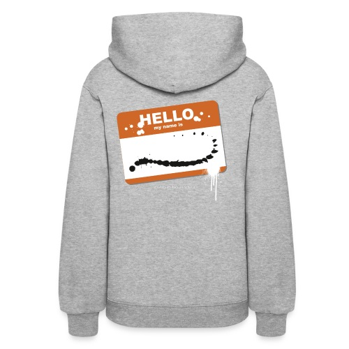 Hello my name is - Women's Hoodie