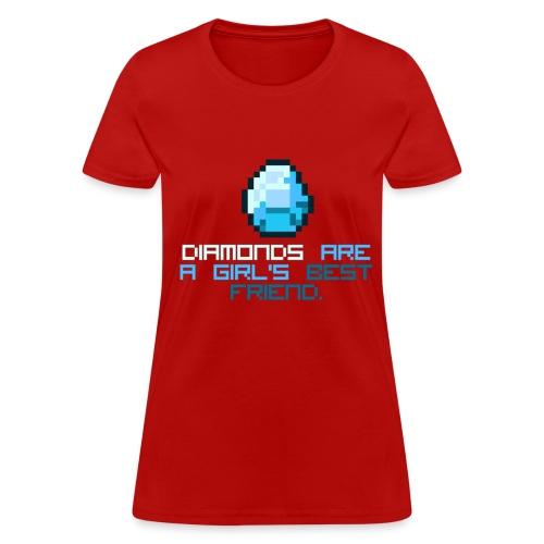 Diamonds Are A Girls BEST Friend - Women's T-Shirt