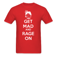 T-Shirts ~ Men's T-Shirt ~ Get Mad and RAGE ON!