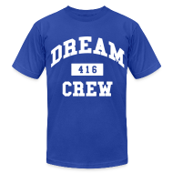 T-Shirts ~ Men's T-Shirt by American Apparel ~ Dream Crew 416 T-Shirts
