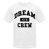 T-Shirts ~ Men's T-Shirt by American Apparel ~ Dream Crew 416 T-Shirts