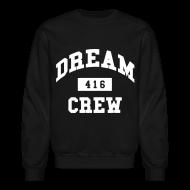 Long Sleeve Shirts ~ Men's Crewneck Sweatshirt ~ Dream Crew 416 Long Sleeve Shirts