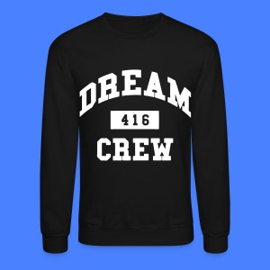 Dream Crew 416 Long Sleeve Shirts - Crewneck Sweatshirt