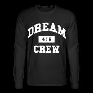 Long Sleeve Shirts ~ Men's Long Sleeve T-Shirt ~ Dream Crew 416 Long Sleeve Shirts