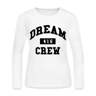 Long Sleeve Shirts ~ Women's Long Sleeve Jersey T-Shirt ~ Dream Crew 416 Long Sleeve Shirts