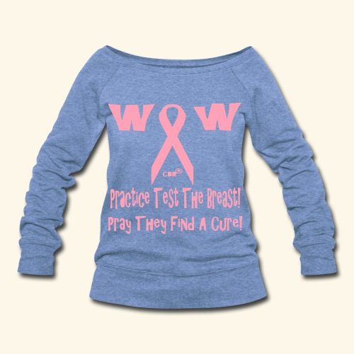 Practice Test The Breast - Women's Wideneck Sweatshirt