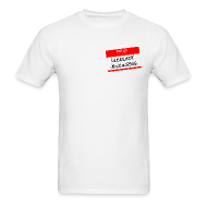 T-Shirts ~ Men's T-Shirt ~ Hello My Name is...