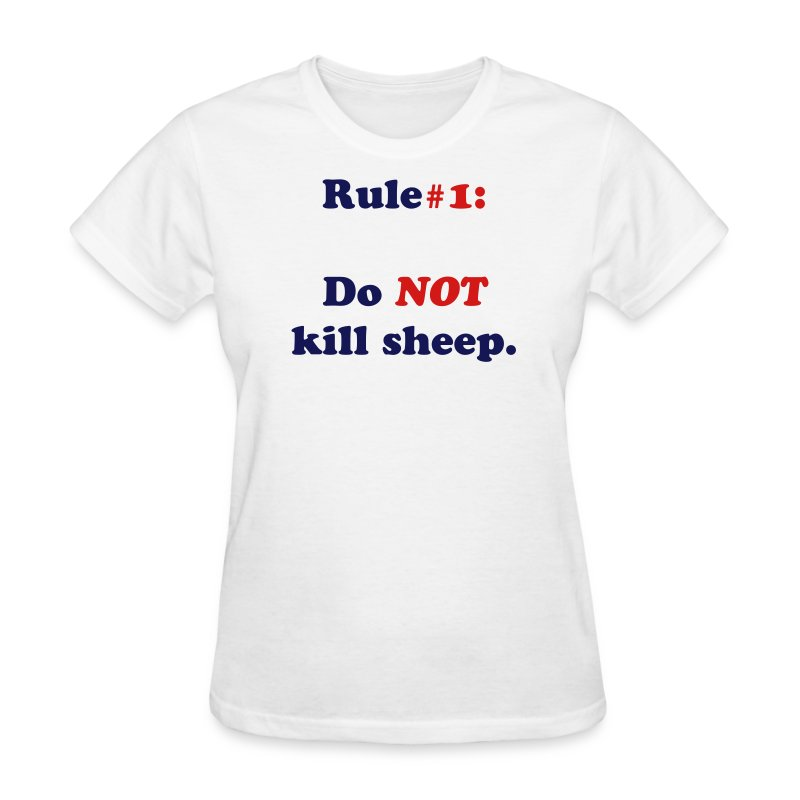 Do NOT kill sheep [Women's] - Women's T-Shirt