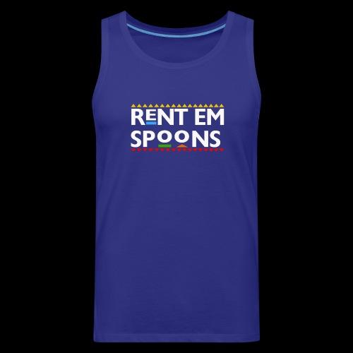 Rent Em Spoons - Men's Premium Tank