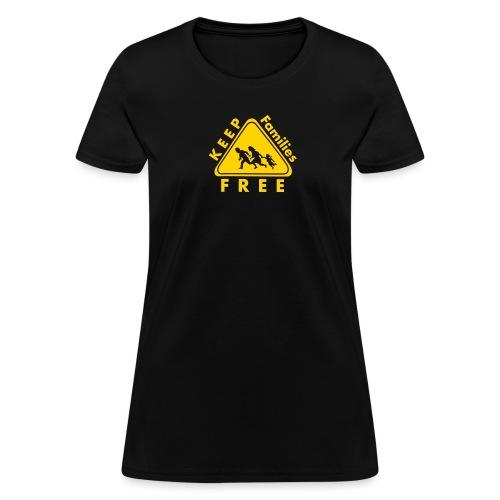 Keep Families FREE - Women's T-Shirt
