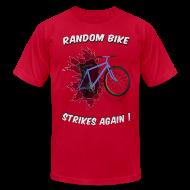 T-Shirts ~ Men's T-Shirt by American Apparel ~ Random Bike Strikes Again!