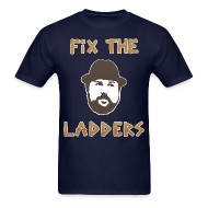 T-Shirts ~ Men's T-Shirt ~ Fix The Ladders