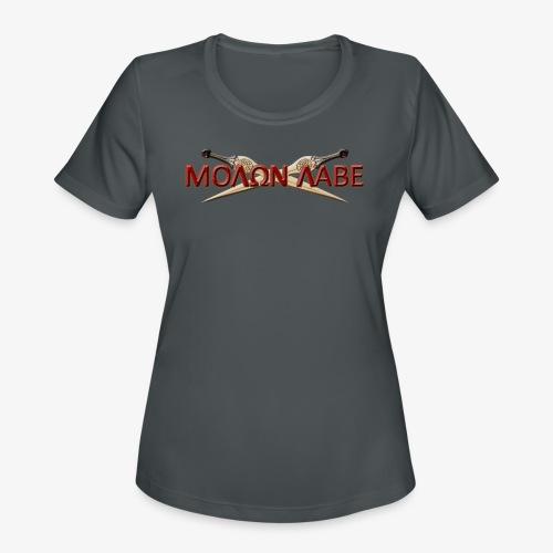 Molon Labe! A (Women) - Women's Moisture Wicking Performance T-Shirt
