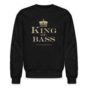 King of Bass Sweatshirt - Crewneck Sweatshirt