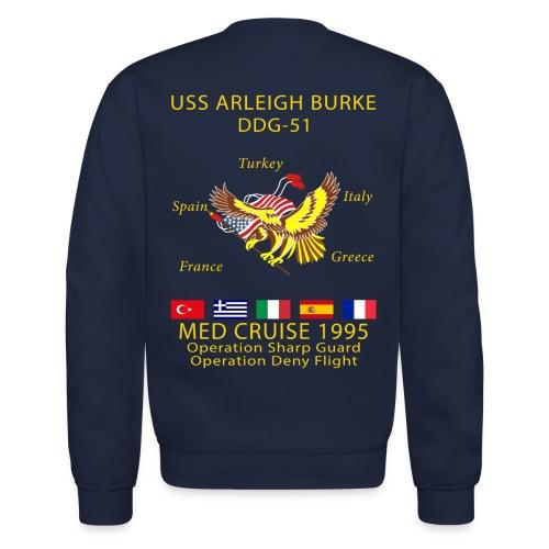 USS ARLEIGH BURKE 1995 CRUISE SWEATSHIRT  - Crewneck Sweatshirt