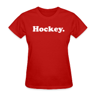 T-Shirts ~ Women's T-Shirt ~ Hockey Period
