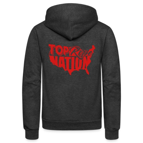 Top Rope Nation Zip Hoodie  - Unisex Fleece Zip Hoodie