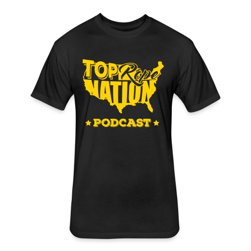 Top Rope Nation Podcast Alternate Gold - Fitted Cotton/Poly T-Shirt by Next Level