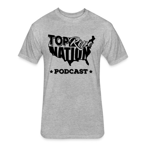 Top Rope Nation Podcast Alternate Black - Fitted Cotton/Poly T-Shirt by Next Level