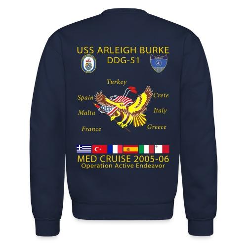 USS ARLEIGH BURKE 2005-06 CRUISE SWEATSHIRT  - Crewneck Sweatshirt
