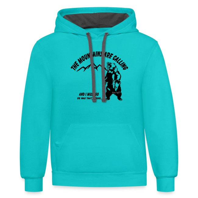The Mountains are Calling and I Must Go Hoodie