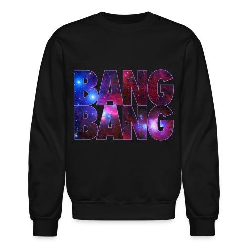 bangBANG! - Crewneck Sweatshirt