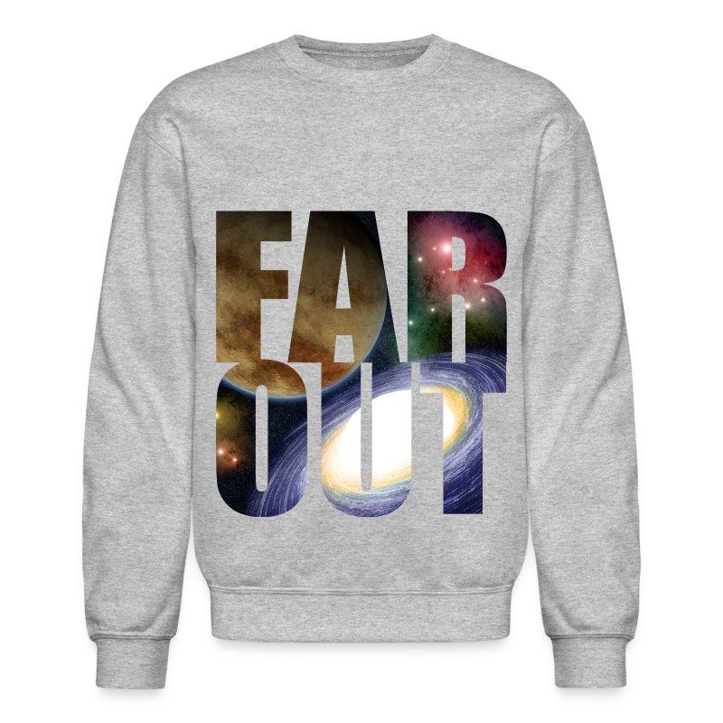 FAR OUTER SPACE - Crewneck Sweatshirt
