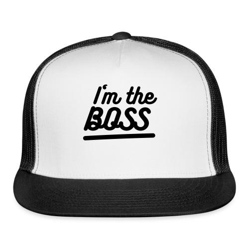 i'm the boss cap - Trucker Cap