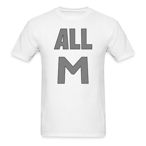 All M - Men's T-Shirt