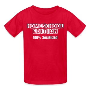 Homeschool Edition: 100% Socialized [Text Change Available] - Kids' T-Shirt