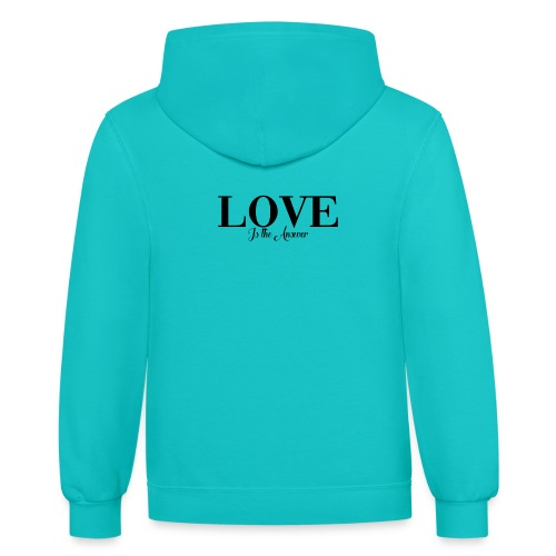 LOVE IS THE ANSWER - Contrast Hoodie