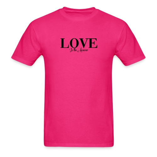 LOVE IS THE ANSWER - Men's T-Shirt