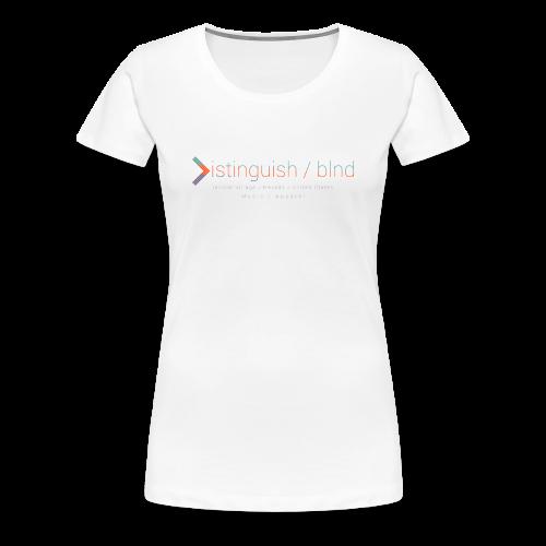Distinguish x Blnd Collab  - Women's Premium T-Shirt