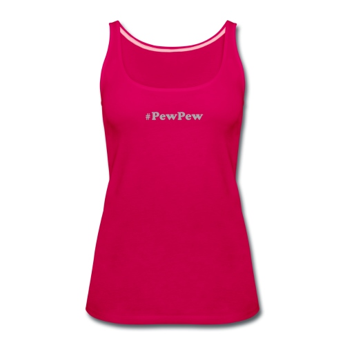 Women's Premium Tank Top with SPARKLY SILVER logo - #PewPew - Women's Premium Tank Top