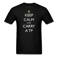 T-Shirts ~ Men's T-Shirt ~ Keep Calm and Carry a TP