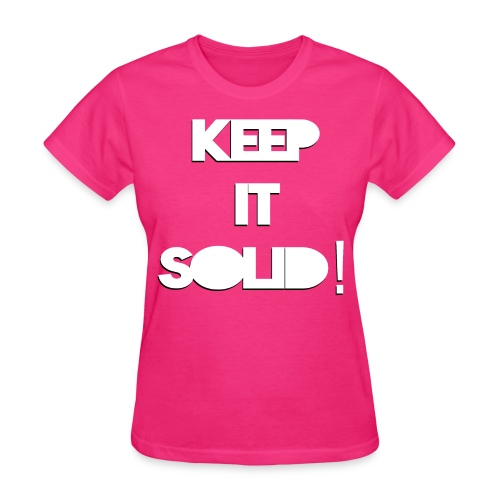 NEW! Women's Keep It Solid! T-Shirt - Women's T-Shirt