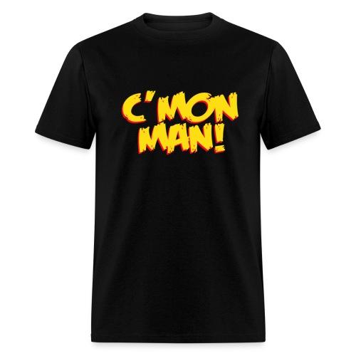 C'mon Man - Men's T-Shirt
