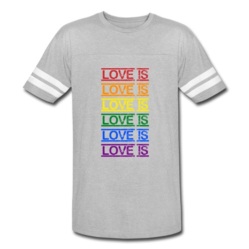 Love Is - Vintage Sport T-Shirt