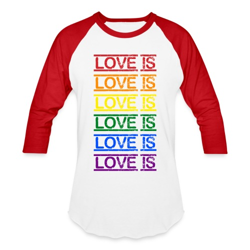 Love Is - Baseball T-Shirt