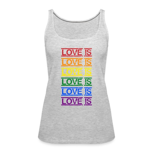 Love Is - Women's Premium Tank Top