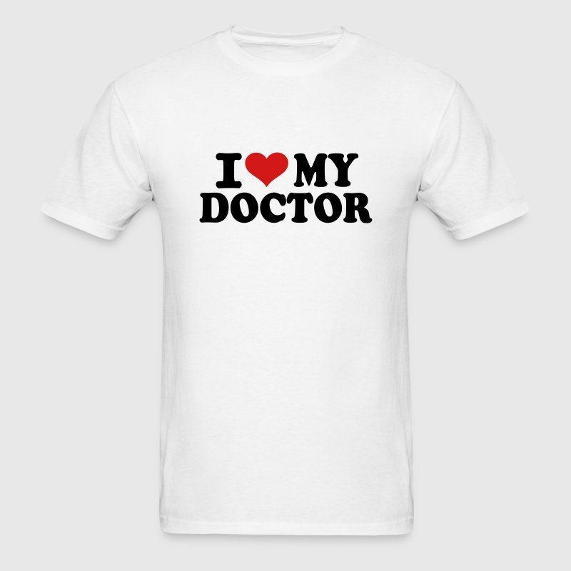 I love my Doctor T-Shirts - Men's T-Shirt