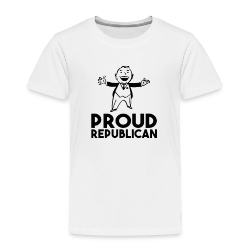 PROUD REPUBLICAN - Toddler Premium T-Shirt