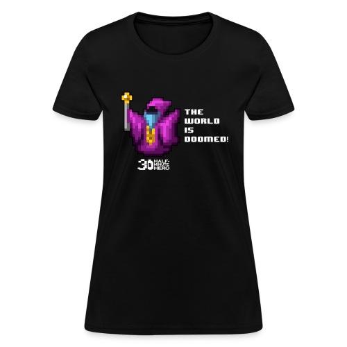 The World is Doomed! Women's T-shirt - Women's T-Shirt